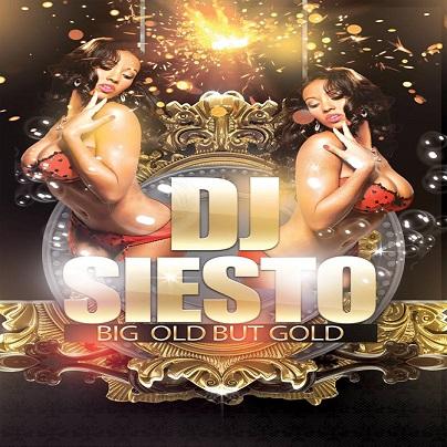 DJ SIESTO - Big Old But Gold