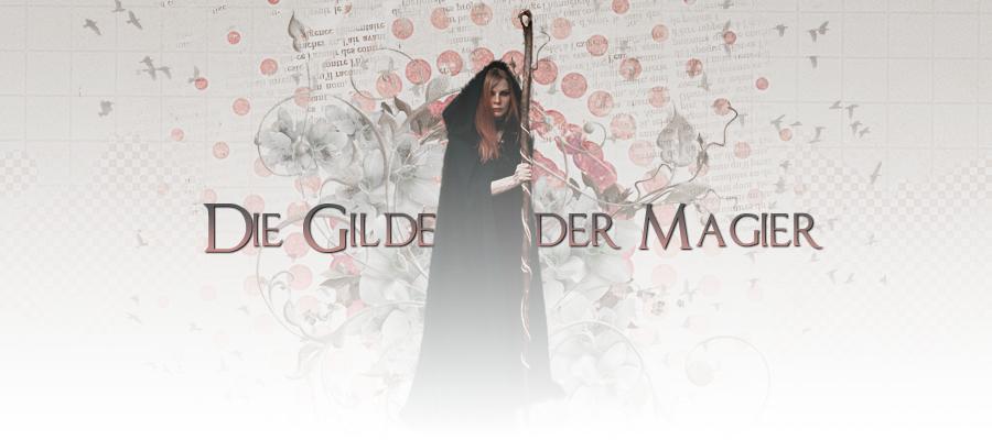 Die Gilde der Magier