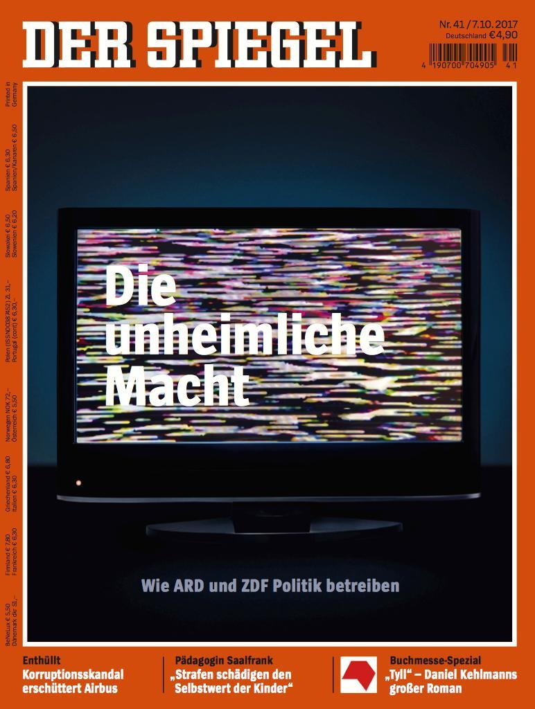 Spiegel 41 2017 die unheimliche macht wie ard und zdf for Spiegel printausgabe