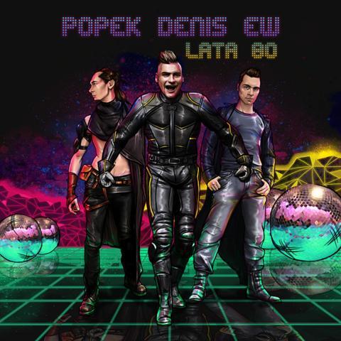 Popek & Denis & EW - Lata 80 (2017) [MP3]