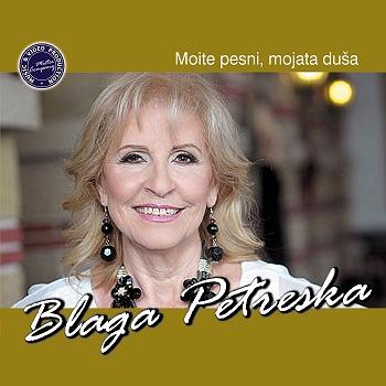 Blaga Petreska - 2016 - Moite Pesni, Mojata Duša 33826089fu