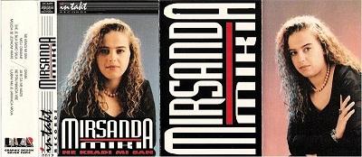 Mirsanda Miki Hazifovic - 1995 - Ne kradi mi san 33929134bd