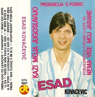Esad Kovacevic 1989 - Kazi Moja Jugoslavijo 34134725kb