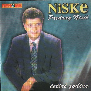 Predrag Nisic Niske - 2013 - Cetiri Godine 34185375yn