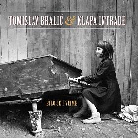 Tomislav Bralic I Klapa Intrade - 2018 - Bilo Je I Vrime 35024820rb