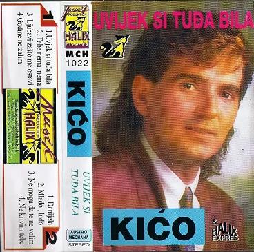 Ilija Grgic Kico 1993 - Uvijek si tudja bila 35078145ty