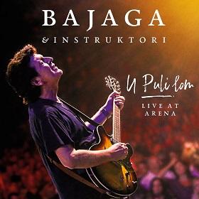 Bajaga & Instruktori - 2019 - U Puli lom (live Arena) 35186759he