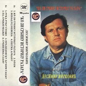 Desimir Mirkovic - 1993 - Ko li Srbinu istoriju razara 35358127pn