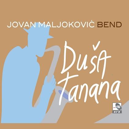 Jovan Maljokovic bend - 2018 - Dusa tanana 35948547pk