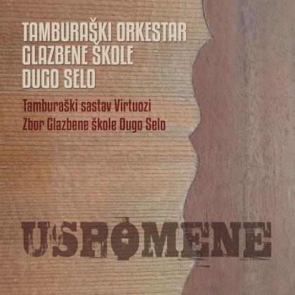 Tamburaški Orkestar Glazbene Škole Dugo Selo - Kolekcija 35986842du