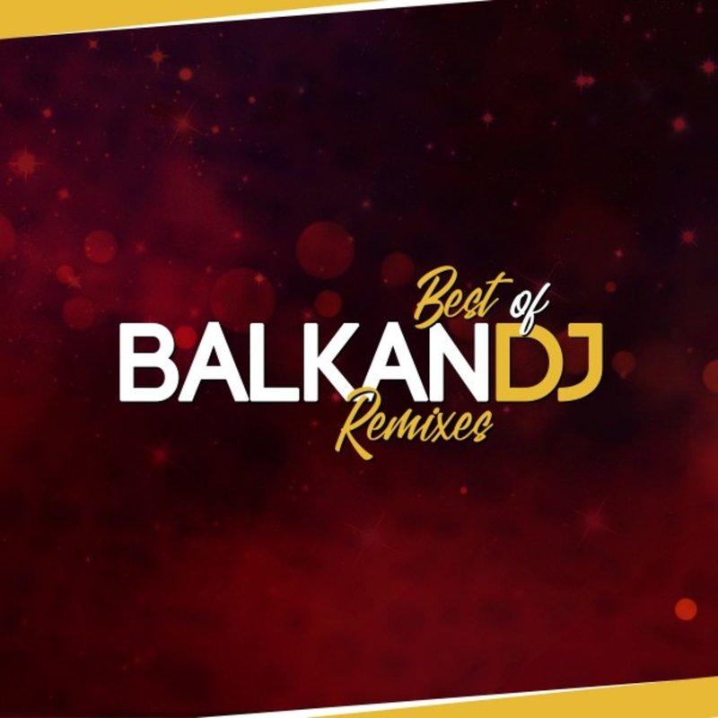 2019 - Best Of - Balkan Dj 36814185tb
