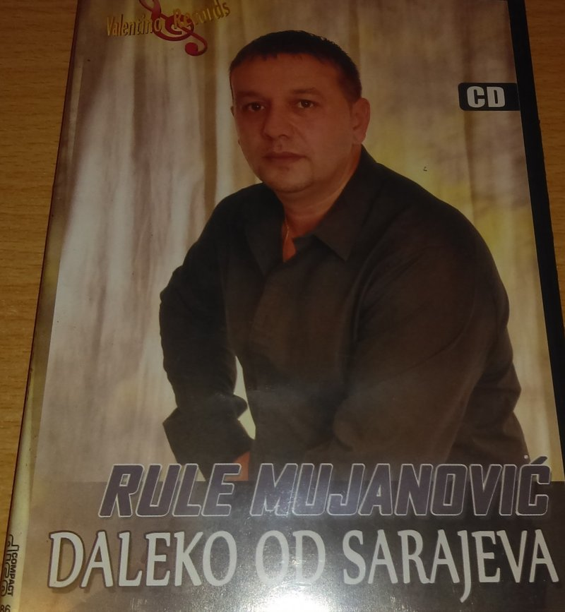 Rule Mujanovic - 2013 - Daleko Od Sarajeva 36901526ah
