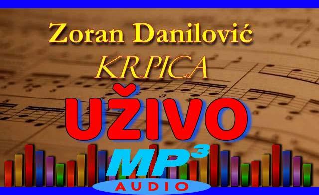 Zoran Danilovic Krpica UZIVO 36915067wb