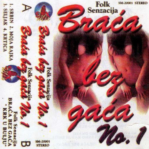 Braca Bez Gaca - Kolekcija 36953347gq