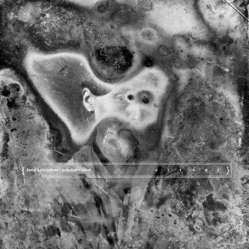 Virvel - 2019 - Zena sa bradom, patuljak, idiot 37205033rn
