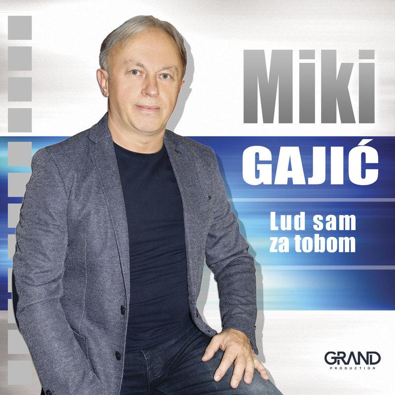 Miki Gajic - 2019 - Lud Sam Za Tobom 37471501nh