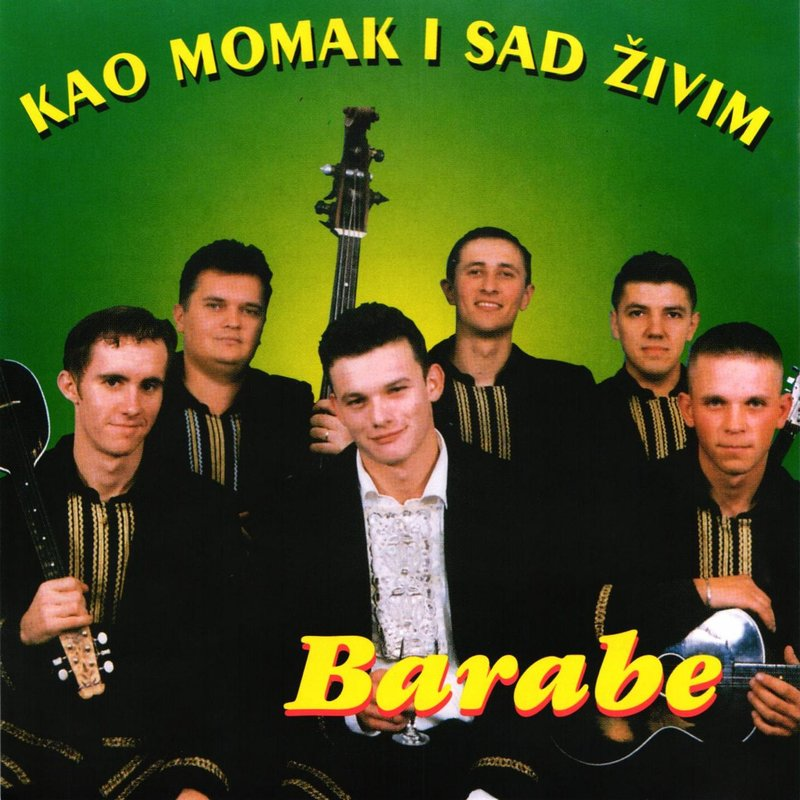 Barabe - 1999 - Kao momak i sad živim 38061828pb