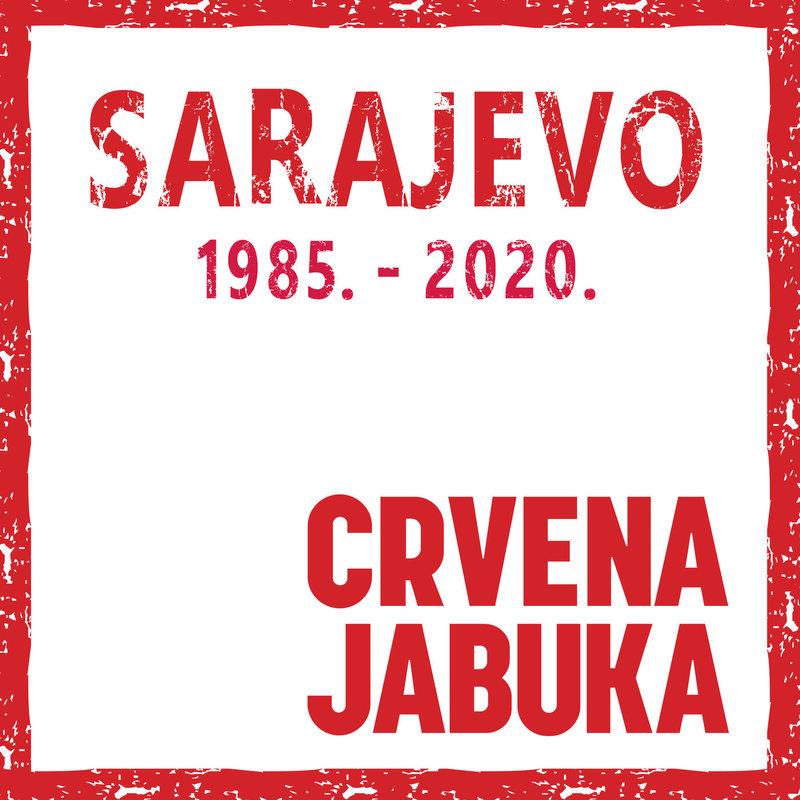 Crvena Jabuka - 2020 - Sarajevo 1985 - 2020 38424964dq