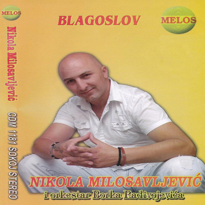 Nikola Milosavljevic i orkestar Borka Radivojevica - 2011 - Blagoslov 38539582qr