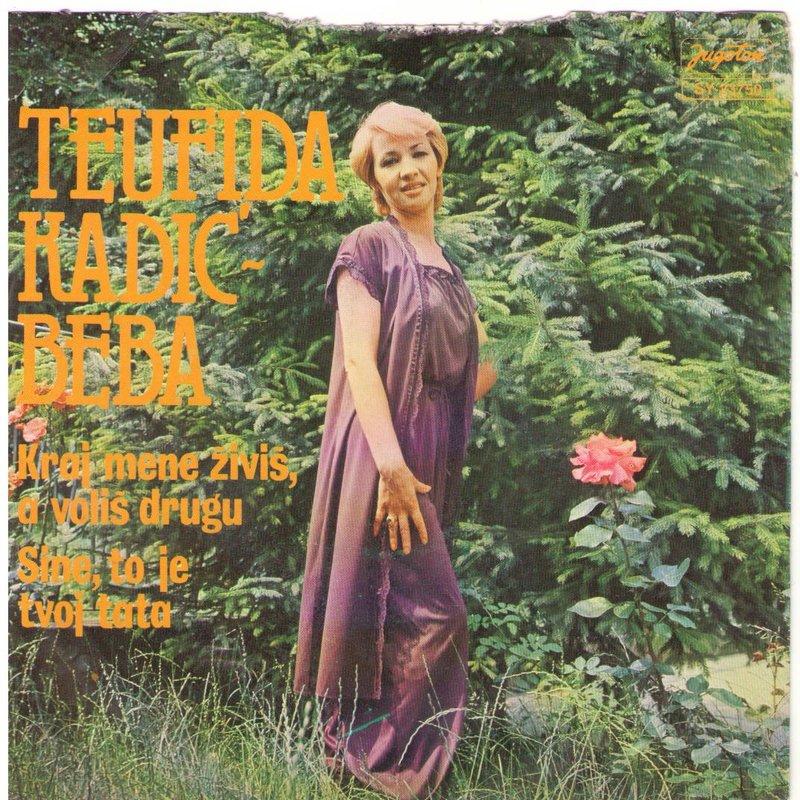 Teufida Kadic Beba - 1980 - Kraj mene zivis, a volis drugu 38748989zy