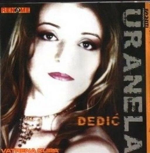 Uranela Dedic - 2004 - Vatrena cura 38748997cz