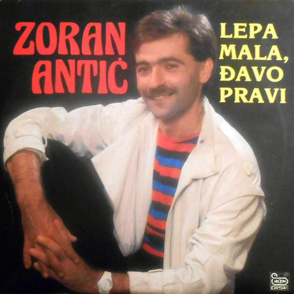 Zoran Antic - 1988 - Lepa Mala, Ðavo Pravi 38749046tm