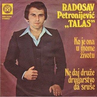 Radosav Petronijevic Talas - 1977 - Ko je ona u mome zivotu 39134920mp