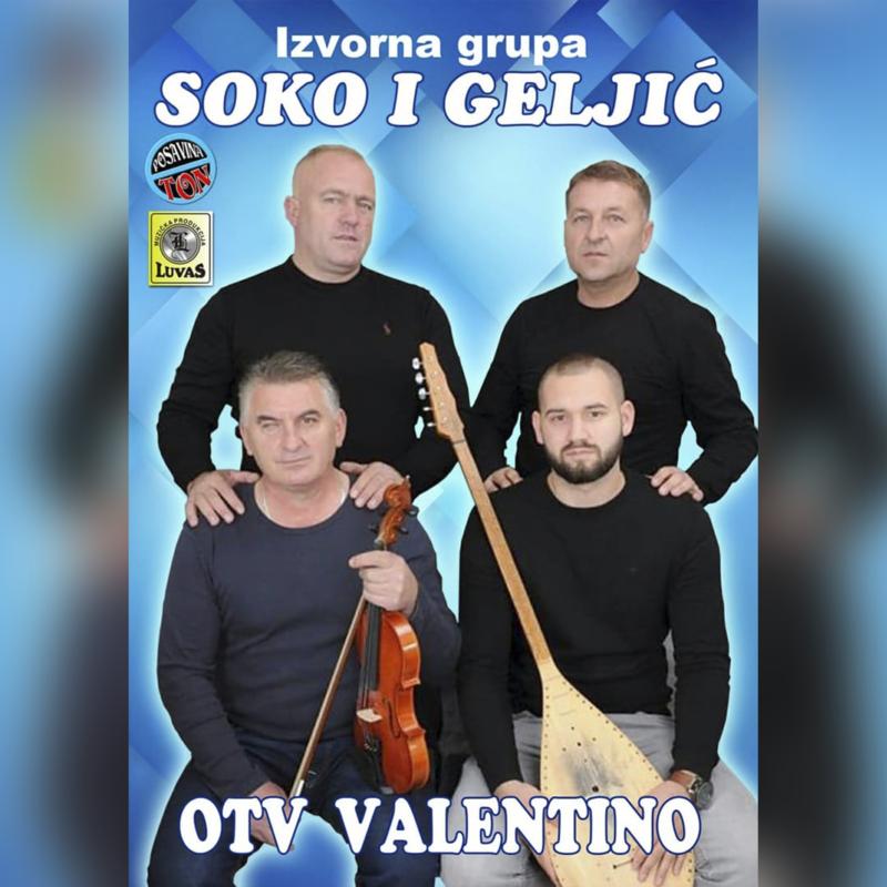 Soko i Geljic - 2018 - OTV Valentino 39201040pq