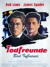 Todfreunde - Bad Influence 1990 German 1040p AC3 microHD x264 - RAIST
